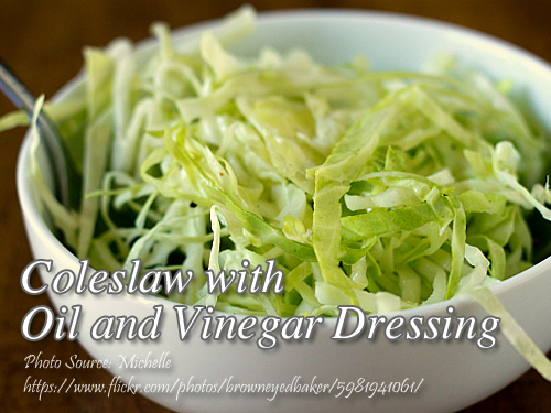 Coleslaw with Oil and Vinegar Dressing