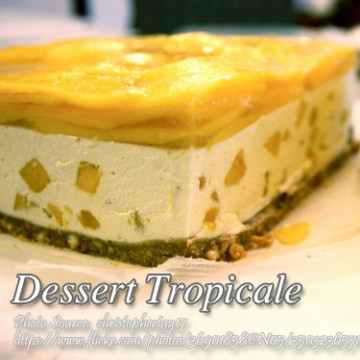 Dessert Tropicale Pin It!